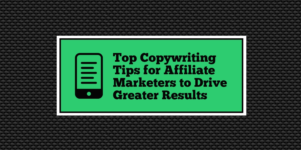 copywriting tips for affiliate marketers