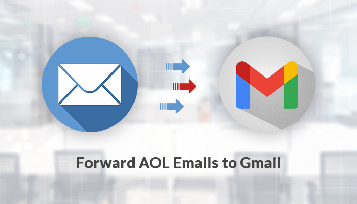 forward aol emails to gmail