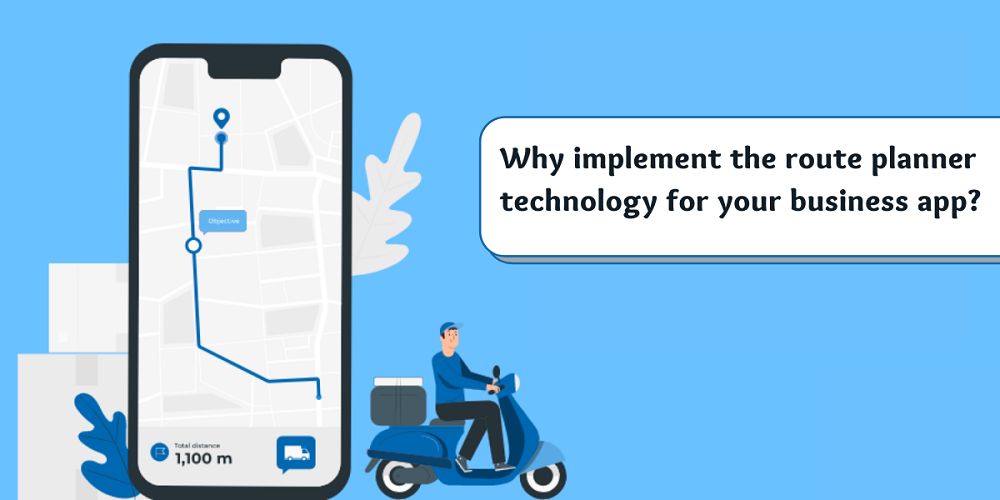 implementing route planner technology